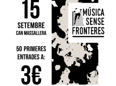 """PROMO! Primeres 50 entrades a 3€! Tercera edició del festival solidari en favor dels refugiats """"Música Sense Fronteres"""". Aquest any se celebrarà a la sala Can Massallera, a Sant Boi de Llobregat. La filosofia del festival es basa en donar el 100% dels beneficis a una ONG en favor dels refugiats."""