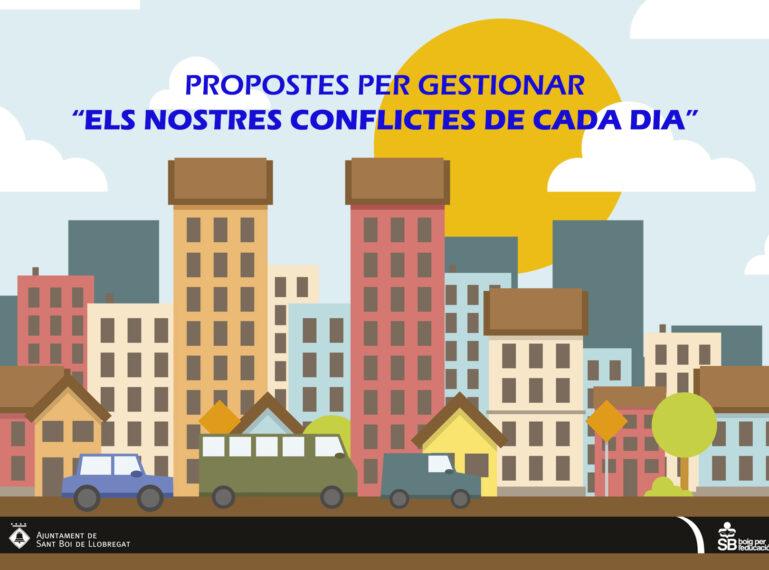 """PROPOSTES PER GESTIONAR """"ELS NOSTRES CONFLICTES DE CADA DIA"""""""