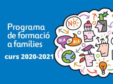 Un any més, reprenem el Programa de Formació a Famílies, aquest curs 2020-2021, en format Virtual. Totes les xerrades es realitzaran mitjançant la plataforma Google meet, que permet que les sessions siguin participatives. El programa de formació a família és un programa d'acció comunitària que inclou activitats dirigides, fonamentalment, a tots els pares i mares […]